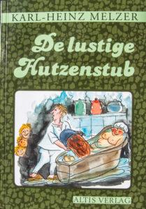 de lustige Hutzenstub